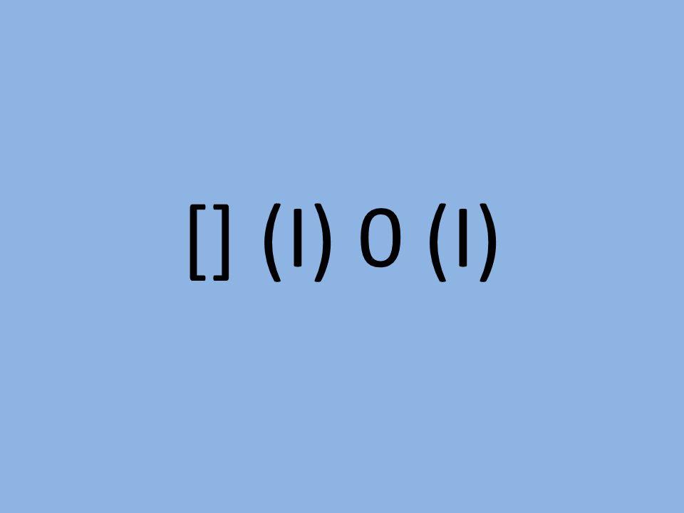 [] (I) 0 (I)